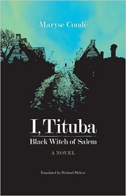 I Tituba The Black Witch of Salem