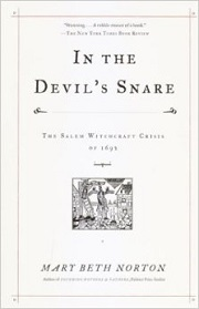 In the Devil's Snare The Salem Witchcraft Crisis of 1692