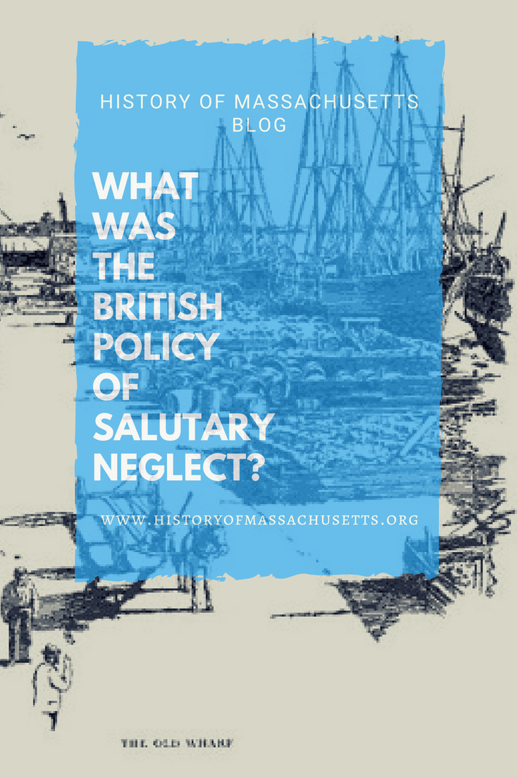 What Was British Policy Salutary Neglect