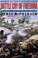 Battle Cry of Freedom by James McPherson