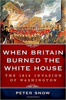 when-britain-burned-the-white-house-by-peter-snow