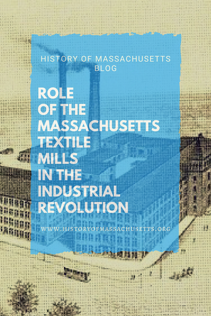 Role of the Massachusetts Textile Mills in the Industrial Revolution