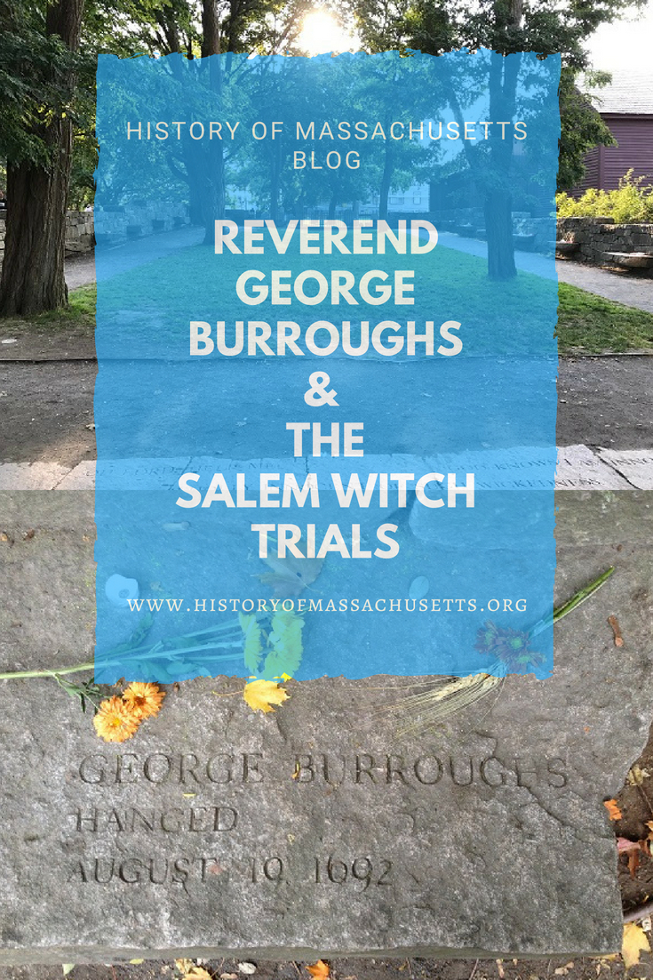 Reverend George Burroughs & the Salem Witch Trials