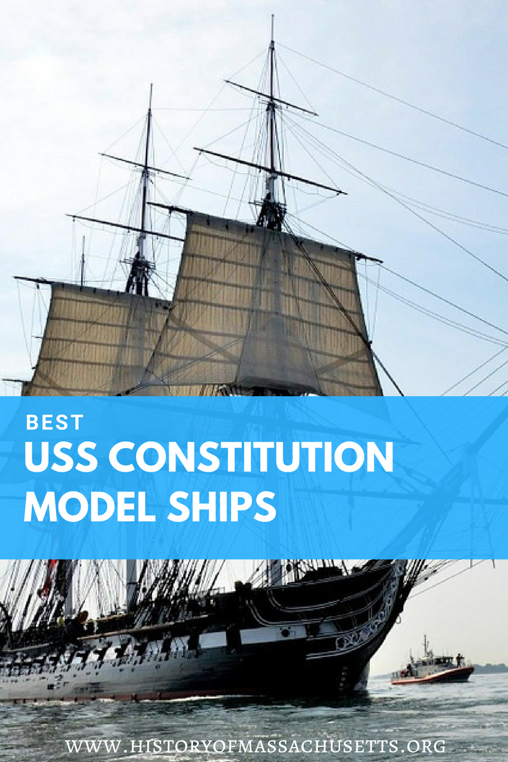 Best USS Constitution Model Ships