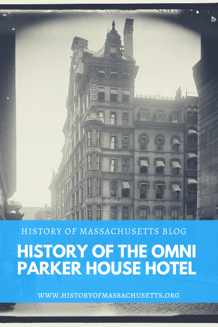 The History of the Omni Parker House Hotel