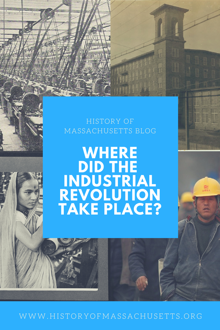 Where Did the Industrial Revolution Take Place