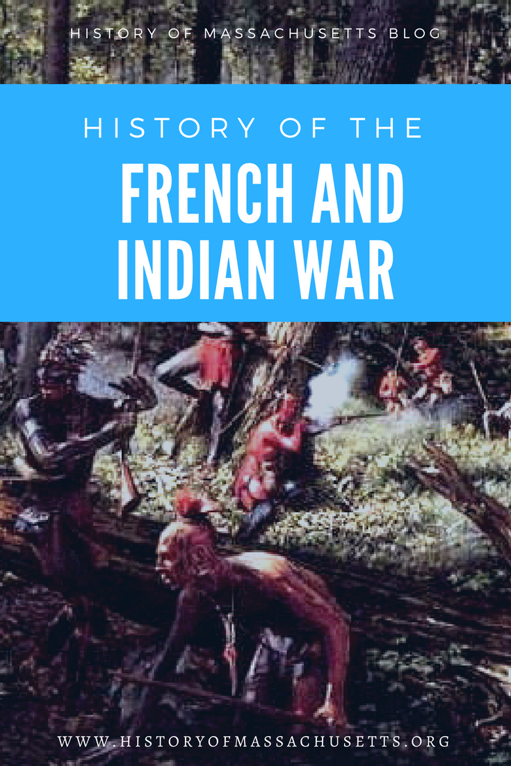 History of the French and Indian War