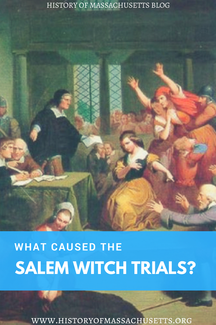 What Caused the Salem Witch Trials