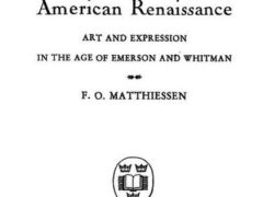 American Renaissance by F.O. Matthiessen