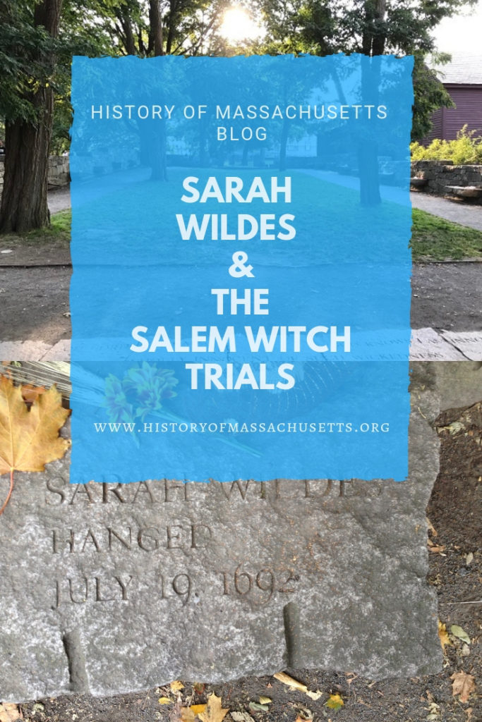 Sarah Wildes and Salem Witch Trials