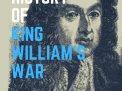The History of King William's War