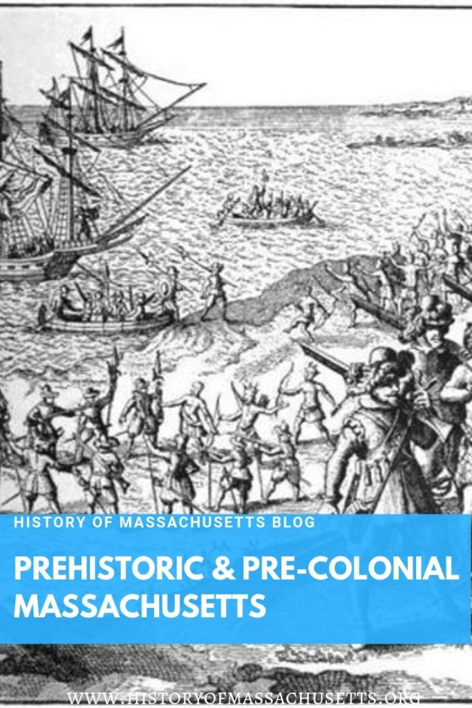Prehistoric & Precolonial Massachusetts