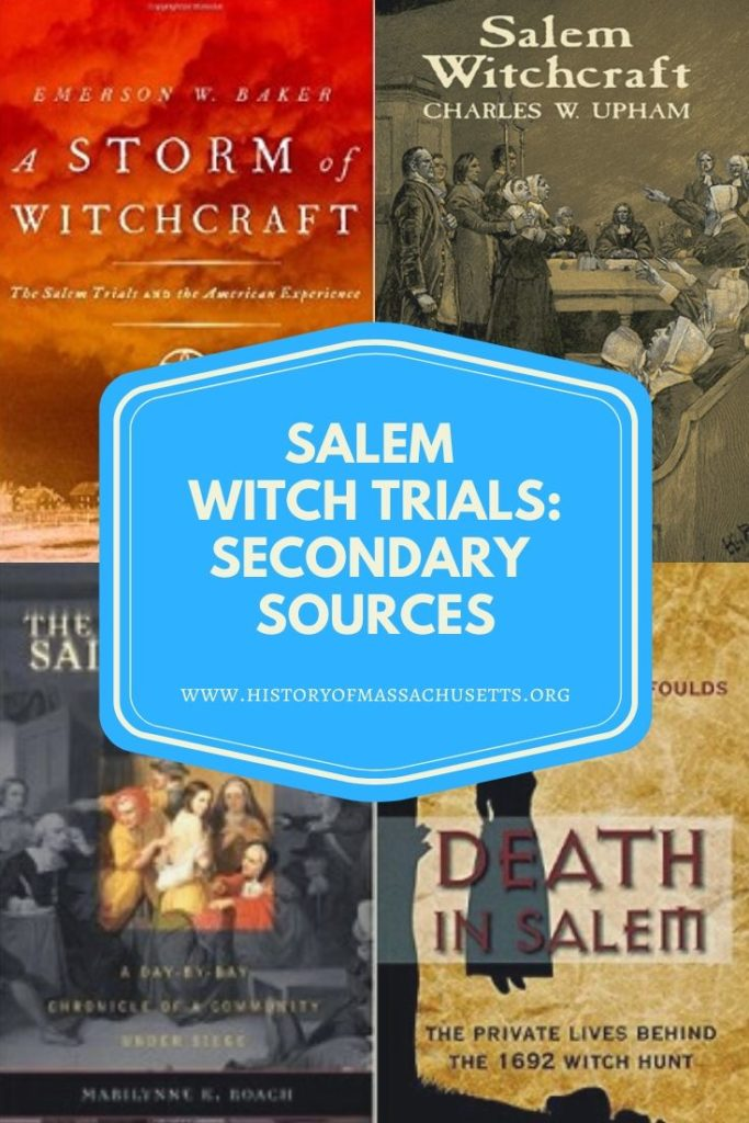 Salem Witch Trials Secondary Sources