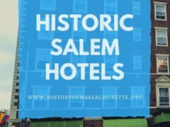Historic Hotels in Salem, Mass