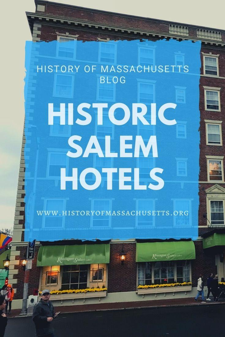 Historic Hotels in Salem, Massachusetts