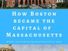 How Boston became the capital of Massachusetts