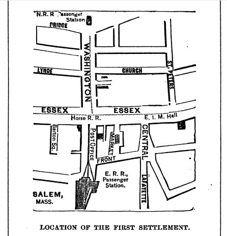 Location of the first settlement in Salem, map published in Old Naumkeag, circa 1877