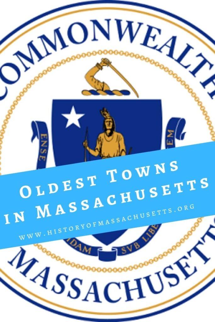 Oldest Towns in Massachusetts